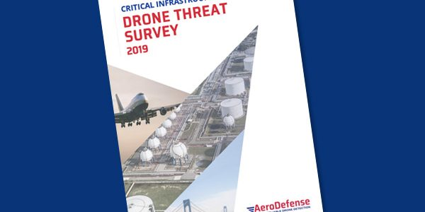 FREE Download: Critical Infrastructure Drone Threat Survey 2019