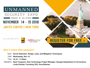 Unmanned Security Expo - Drone Detection: Range, Laws, and Mitigation Techniques